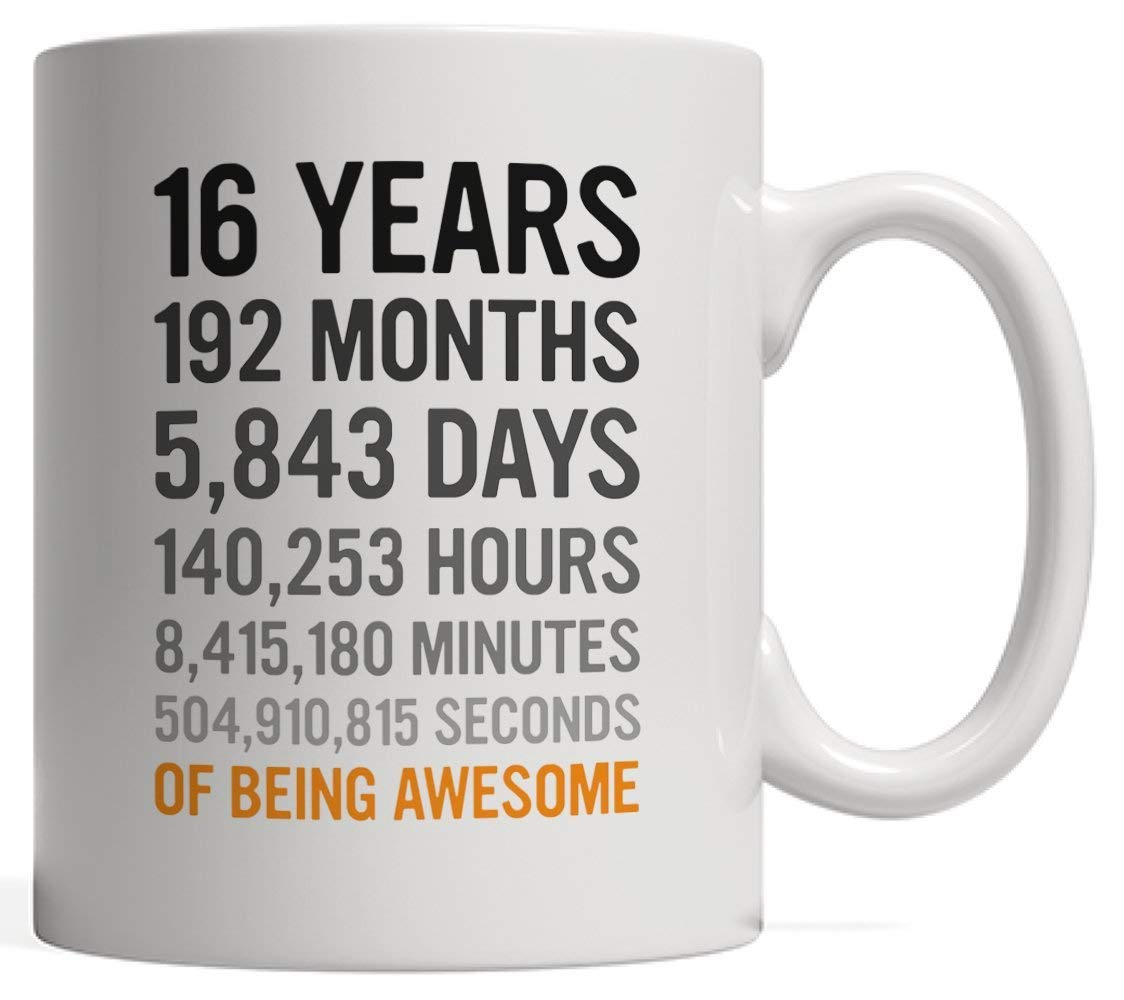 Get Quotations 16th Birthday Gift 16 Sixteen Years Old Months Days Hours Minutes