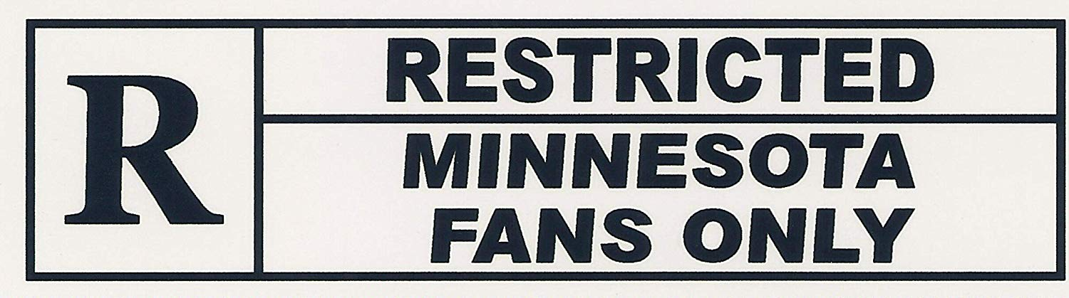 """RESTRICTED MINNESOTA FANS ONLY"". Funny Refrigerator Magnet.""FREE SHIPPING ON THIS ITEM"". This flexible magnet is available for quick shipping. Two sizes. Great Item."