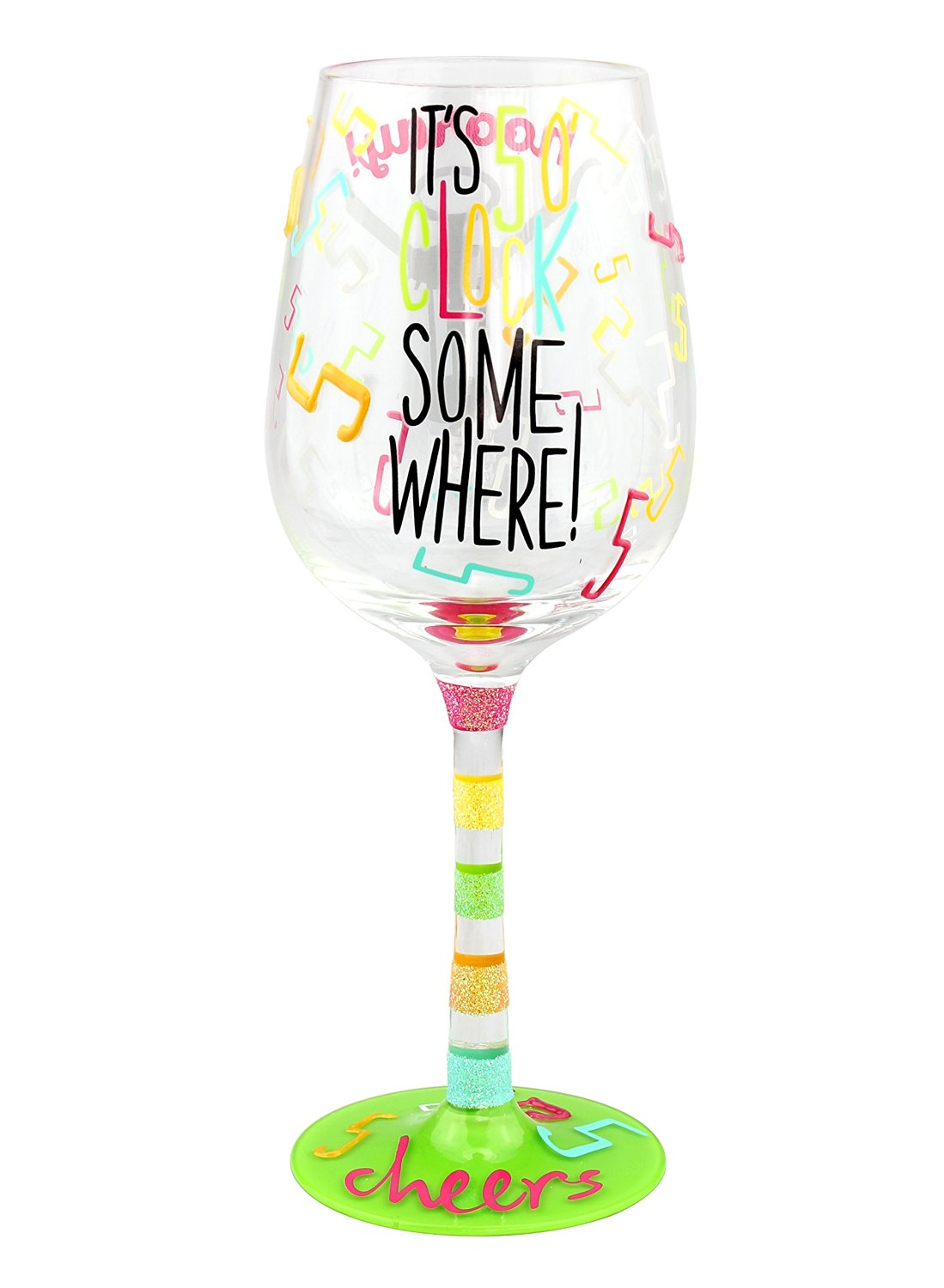"Top Shelf Multicolor ""It's 5 O'clock Somewhere"" Wine Glass ; Funny Gift Ideas for Wine Lovers ; Decorative Red or White Wine Glass ; Hand Painted"