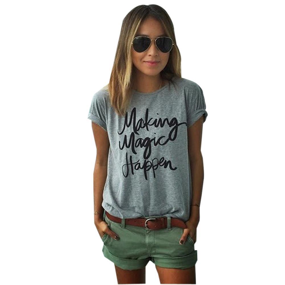 Making Magic Happen Print Letter T Shirt Women Top tshirt ...