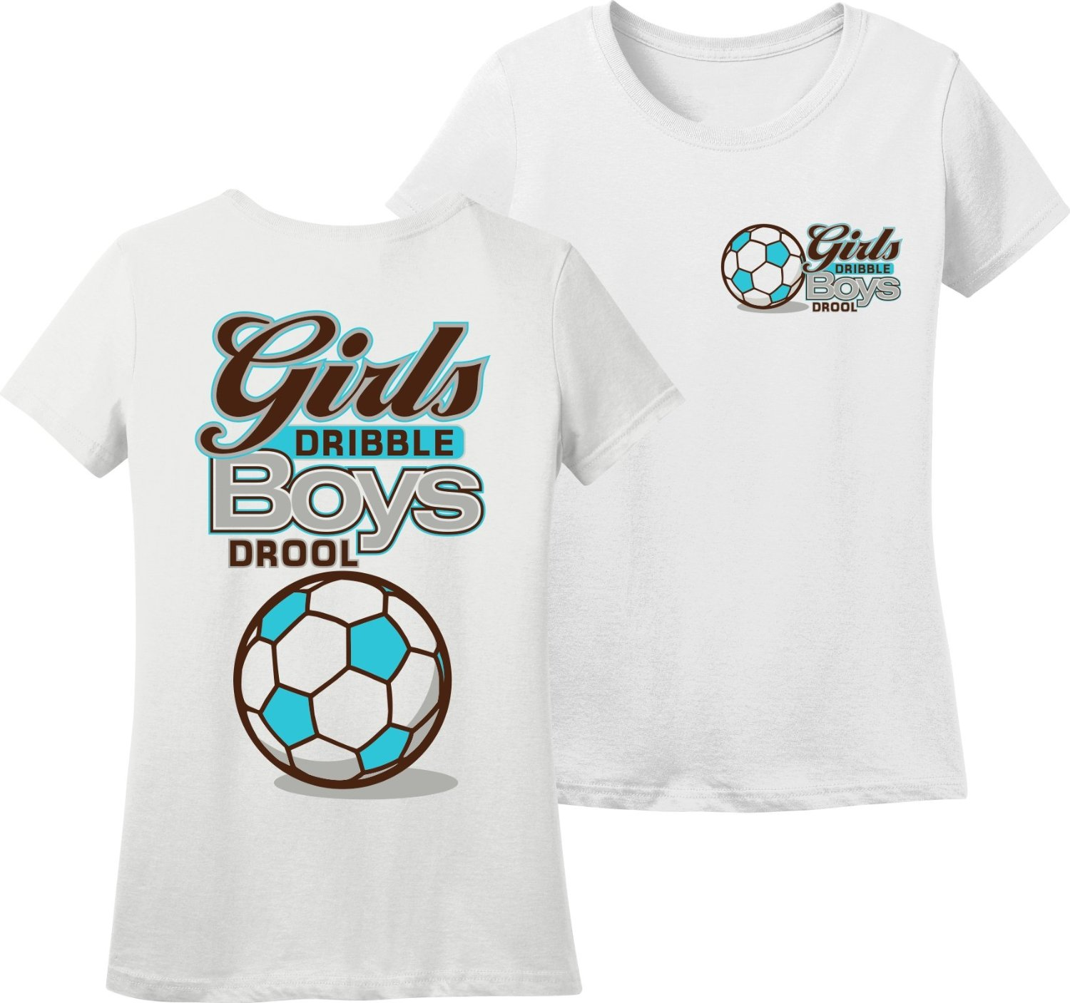 4ad64fa48f09 Get Quotations · Ladies Soccer T-Shirt  Girls Dribble Soccer