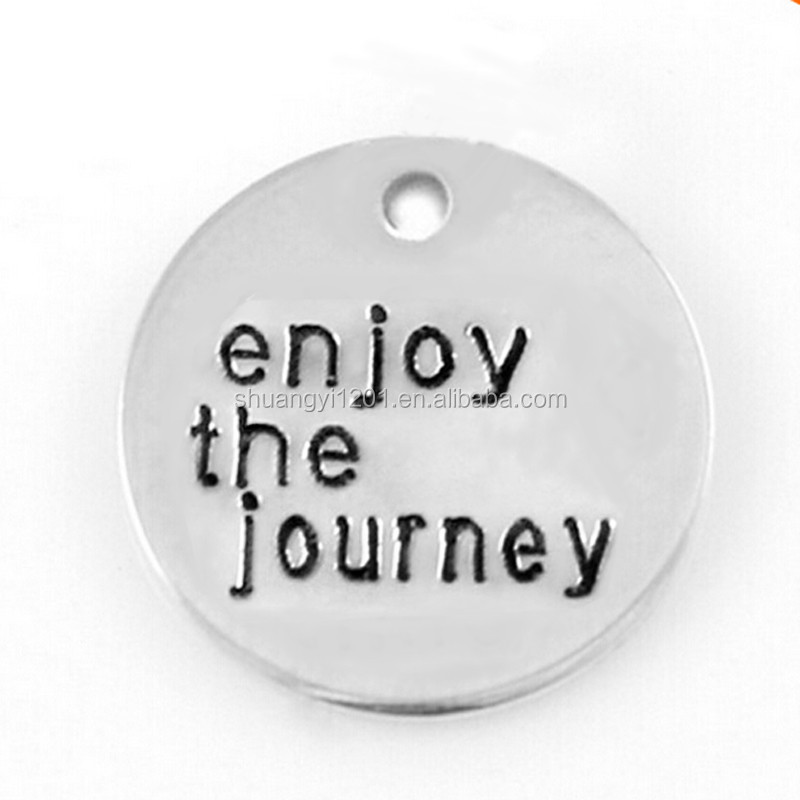 Direct Selling Alloy Metal Enjoy The Journey Charms Round Engraved Accessory