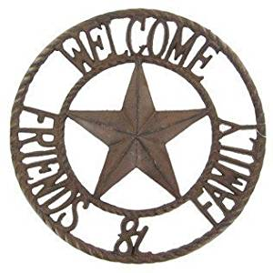 """ABC Products"" - (The Original) - Heavy Cast Iron - Circular Welcome Sign - With ""Lone Star"" - Words ""Welcome"" At Top - Words ""Family And Friends"" At Bottom - Country Look (Bronze Rustic Finish)"