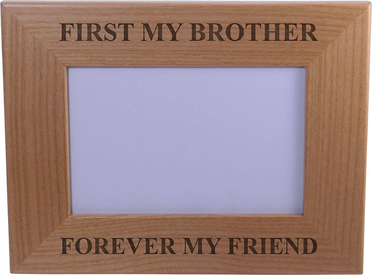 get quotations first my brother forever my friend 4x6 inch wood picture frame great gift for birthday