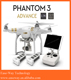 parrot ar drone , Phantom 3 Advance Radio control quadcopter drone