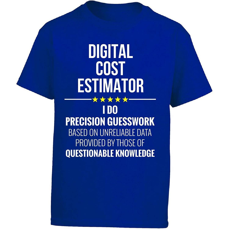 Digital Cost Estimator I Do Precision Guesswork Gift Girl Kids T