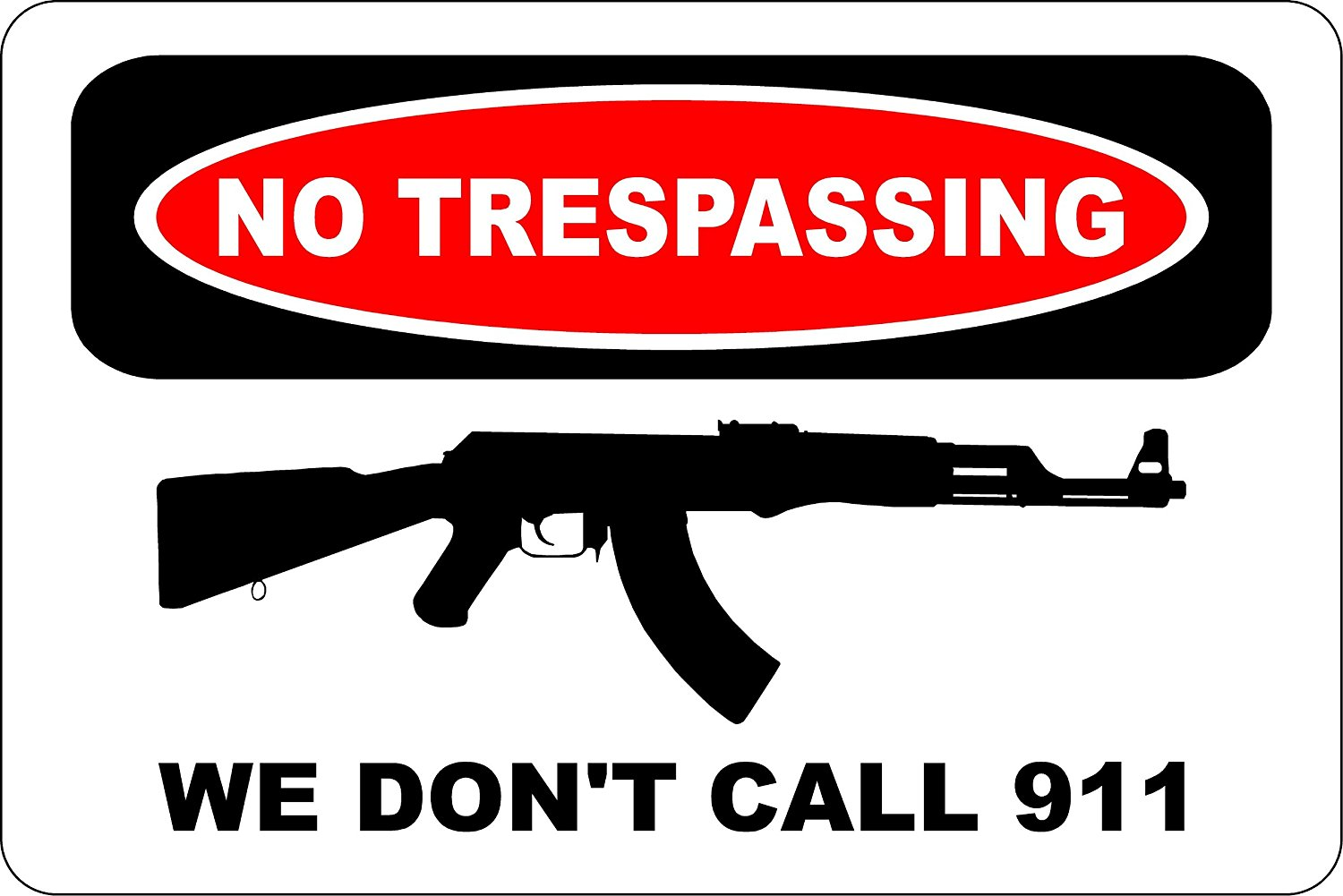 Tin Sign We Dont Call 911/We Use Colt