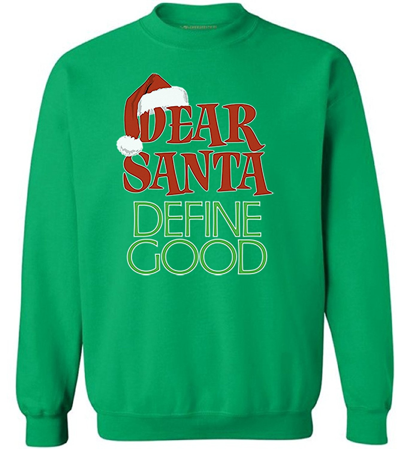 89de31bb87202d Get Quotations · Awkward Styles Dear Santa Define Good Sweatshirt Ugly  Christmas Sweatshirt Santa Sweater