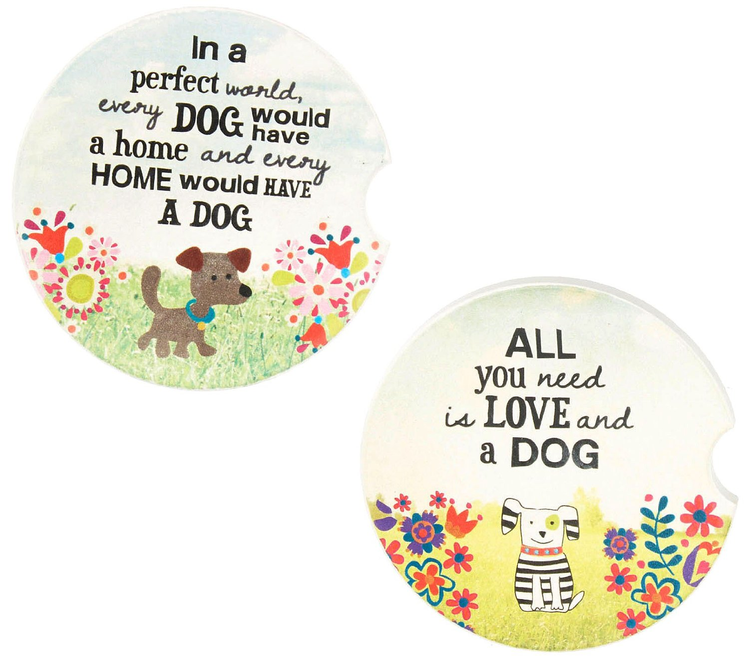 """Natural Life Dog Car Coasters - Set of 2 """"All you need is love and a dog"""" and """"In a perfect world, every DOG would have a home and every HOME would have a DOG"""""""