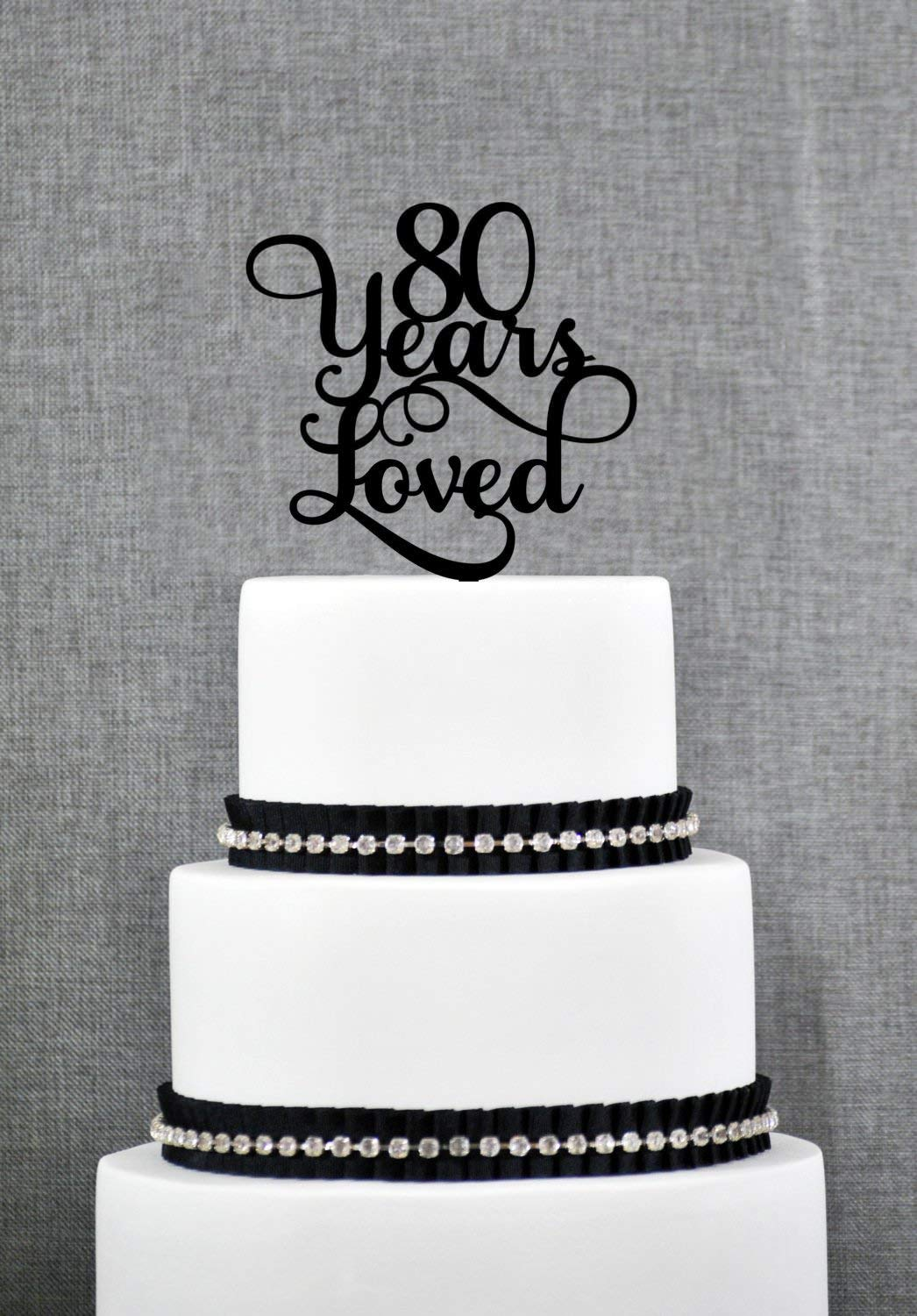 80 Years Loved Birthday Cake Topper Elegant 80th Anniversary Gift