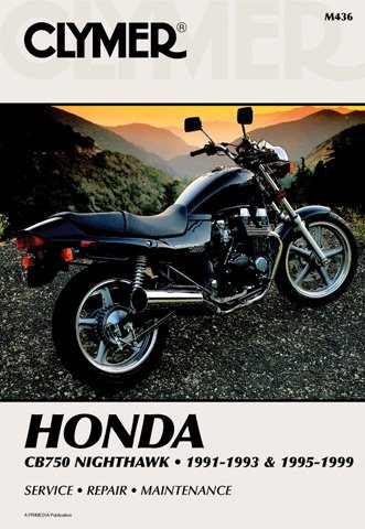 1991-1999 Honda CB750 Nighthawk CLYMER MANUAL HON CB750 NIGHTHAWK 91-93 & 95-99, Manufacturer: CLYMER, Manufacturer Part Number: M436-AD, Stock Photo - Actual parts may vary.
