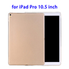 Smooth Surface TPU Case for iPad Pro 10.5 inch Case Cover
