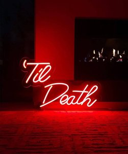 Til Death - NEON Wedding Sign - custom neon light