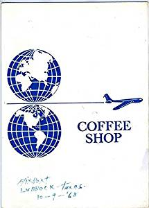Airport Coffee Shop Menu Lubbock Texas 1968 Gladieux Corporation