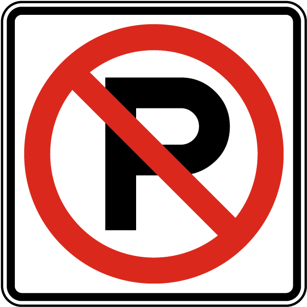 Roadway safety no parking sign traffic sign
