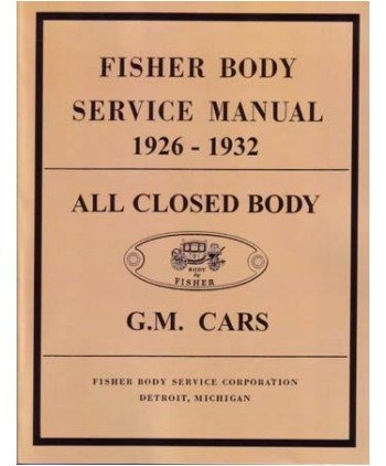 1926 1931 1932 Buick Cadillac Chevrolet Body Shop Service Repair Manual Factory