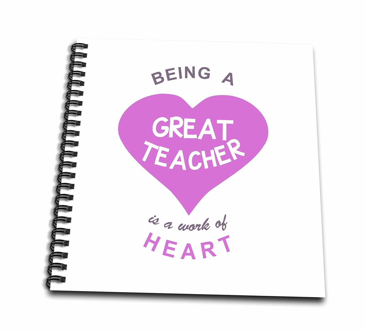 InspirationzStore Love series - Being a Great Teacher is a work of Heart - Thanks for teaching quote - Memory Book 12 x 12 inch (db_183885_2)