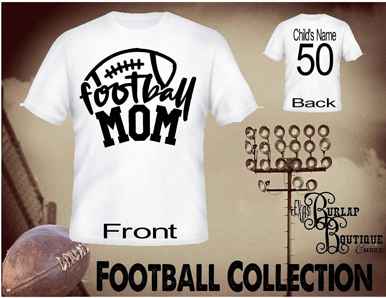 Handmade Personalized Football Shirt, Football MOM, Tee, T - Shirt, Tshirt, Football Quotes, Kids, Girls, Adult, Sizes XS - 3XL Several colors