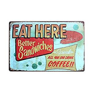 PLUMTALL Eat Here Better Sandwiches Home Decor Vintage Retro Metal Tin Sign (8 x 12 inches)
