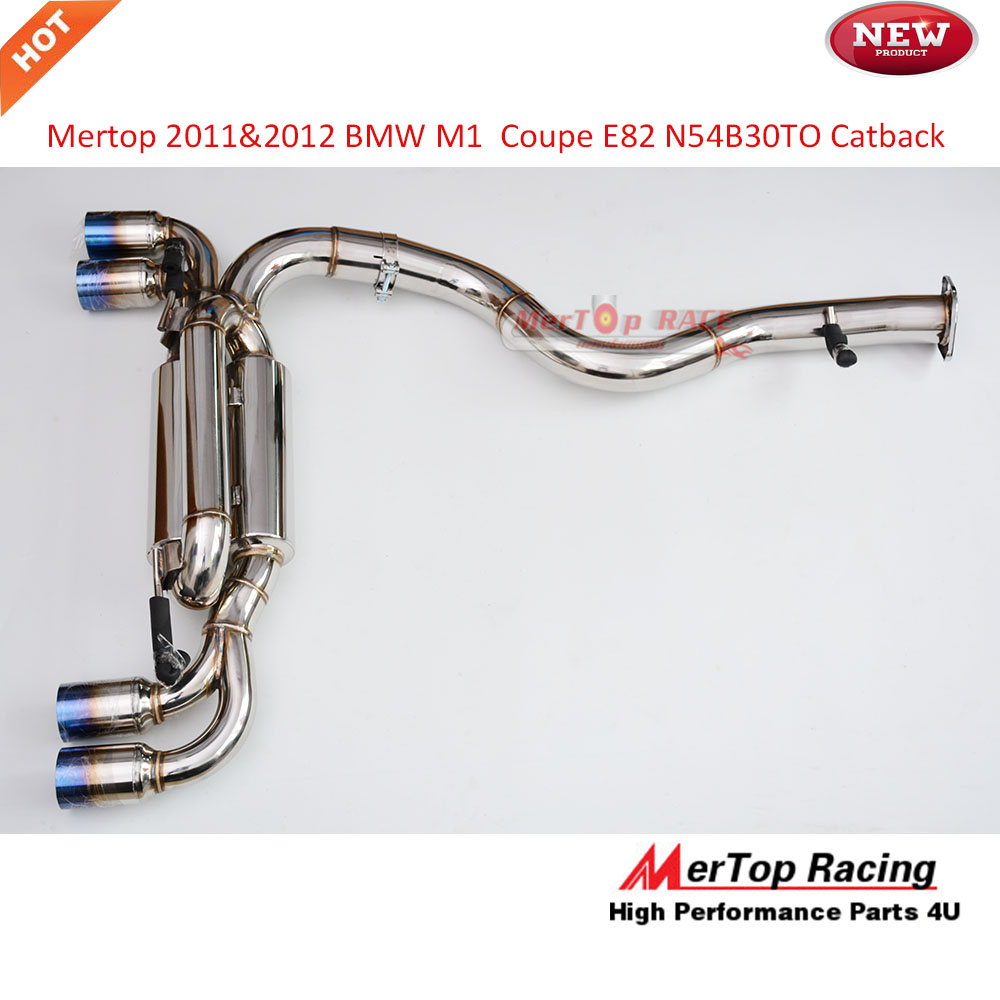 MerTop Race Catback Exhaust Fits 2011 2012 Bm* M1 E82 coupe E82 2DR Turbo N54B30TO