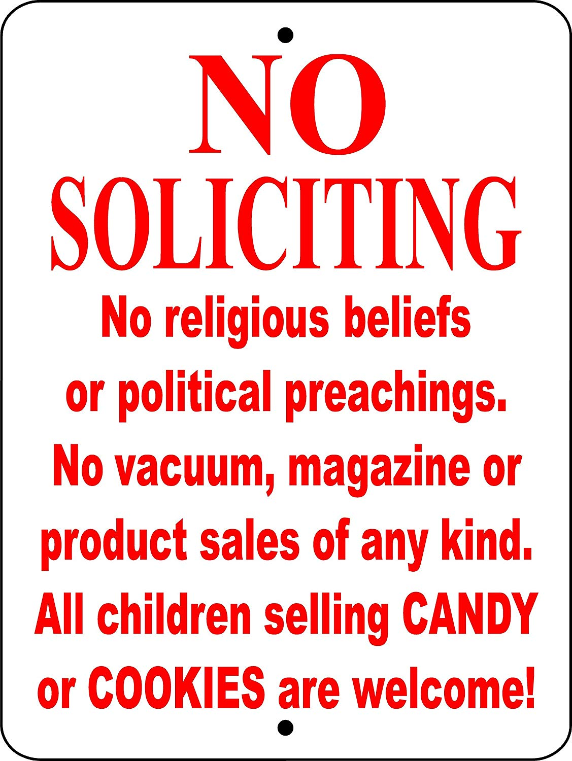 "NO SOLICITING SIGN 9""x12"" ALUMINUM ""ANIMALZRULE ORIGINAL DESIGN - ""NO ONE ELSE IS AUTH0RIZED TO SELL THIS SIGN"" (Any one else selling this sign is selling a CHEAP COPY) THIS SIGN COMES WITH (2) HOLES FOR EASY MOUNTING."
