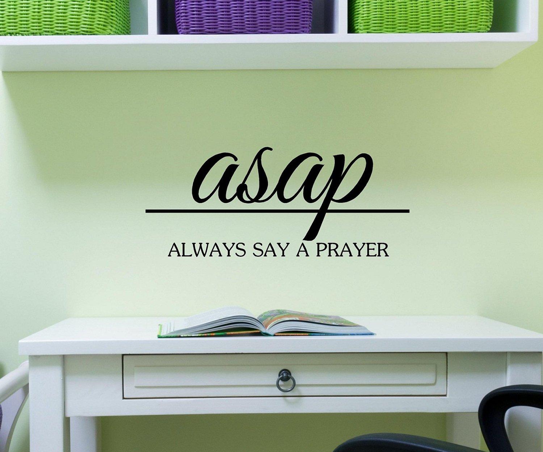 Buy ASAP Always Say a Prayer Bible Verse Quote Vinyl Decal