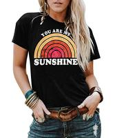 Casual Summer O Neck You are My Sunshine T Shirt Short Sleeve Graphic Tees Tops Custom Women Cheap T Shirt Printing Factory
