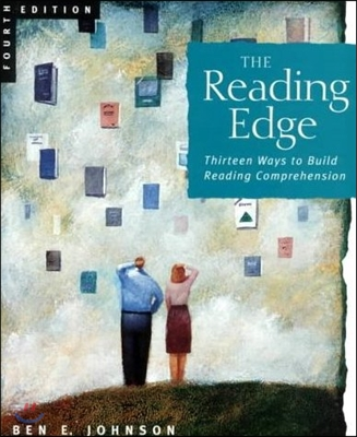 The Reading Edge : Thirteen Ways to Build Reading Comprehension 4/e