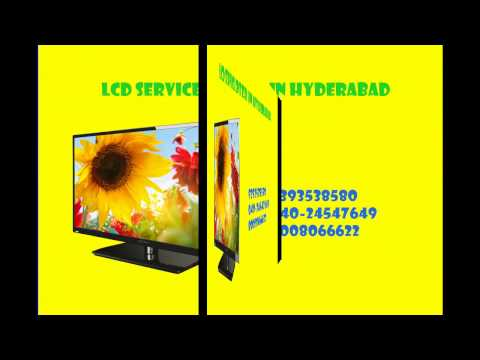 LCD LED TV Service Center in Hyderabad 9885578328 LCD LED TV Service Center in Kukatpally