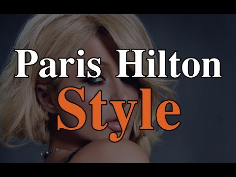 Paris Hilton Style Paris Hilton Fashion Cool Styles Looks