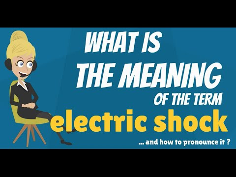 What is ELECTRIC SHOCK? What does ELECTRIC SHOCK mean? ELECTRIC SHOCK meaning & explanation