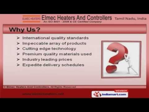 Industrial Heaters & Controllers by Elmec Heaters And Controllers, Chennai