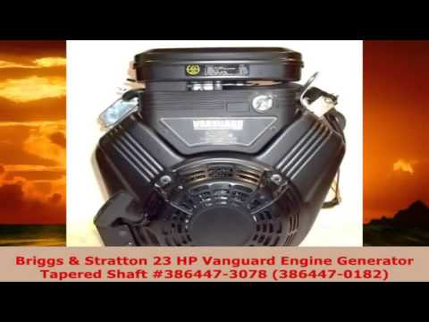 Briggs Stratton 23 HP Vanguard Engine Generator Tapered Shaft 3864473078 3864470182