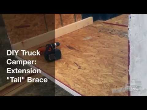 DIY Truck Camper - First Few Steps & Bed Extension Tail Brace