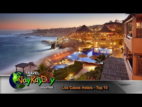 Los Cabos Hotels - Los Cabos Hotels Top 10