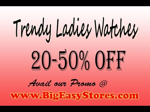 Ladies Watch Review | Best Ladies Watch Review | Ladies watches review | BigEasyStores Watch Review