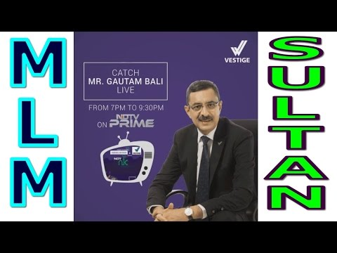 MLM INDIA BEST TOP COMPANY 2016 Direct Selling Network Marketing 10 Gautam Bali 3 Vestige NDTV News