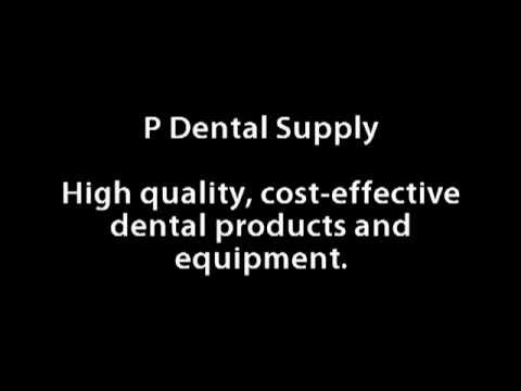 P Dental Supply - Dental Products and Equipment