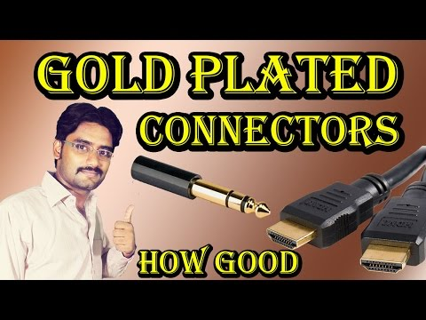 Gold Plated Connectors ! 3.5mm Jack and HDMI Gold Plated Benefits in Details !!!