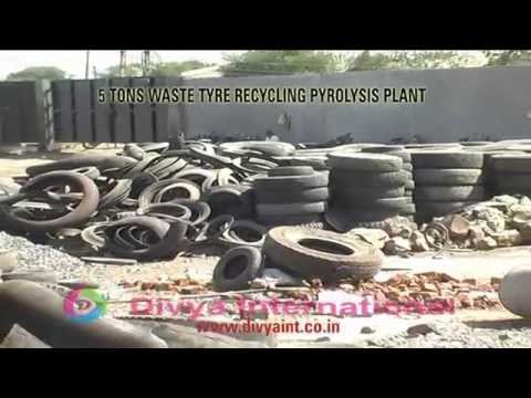 Divya International | Waste Tyre Plant | Tyre Pyrolysis Plant | Tyre Recycling