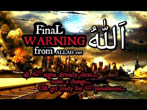 Final Warning from Allah, Anger of God, Warning Prophecy 2016
