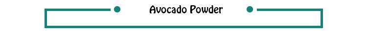 AVOCADO EXTRACT -ANTIOXIDANT