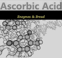 Ascorbic Acid (Vitamin C) Food Grade For Bakery