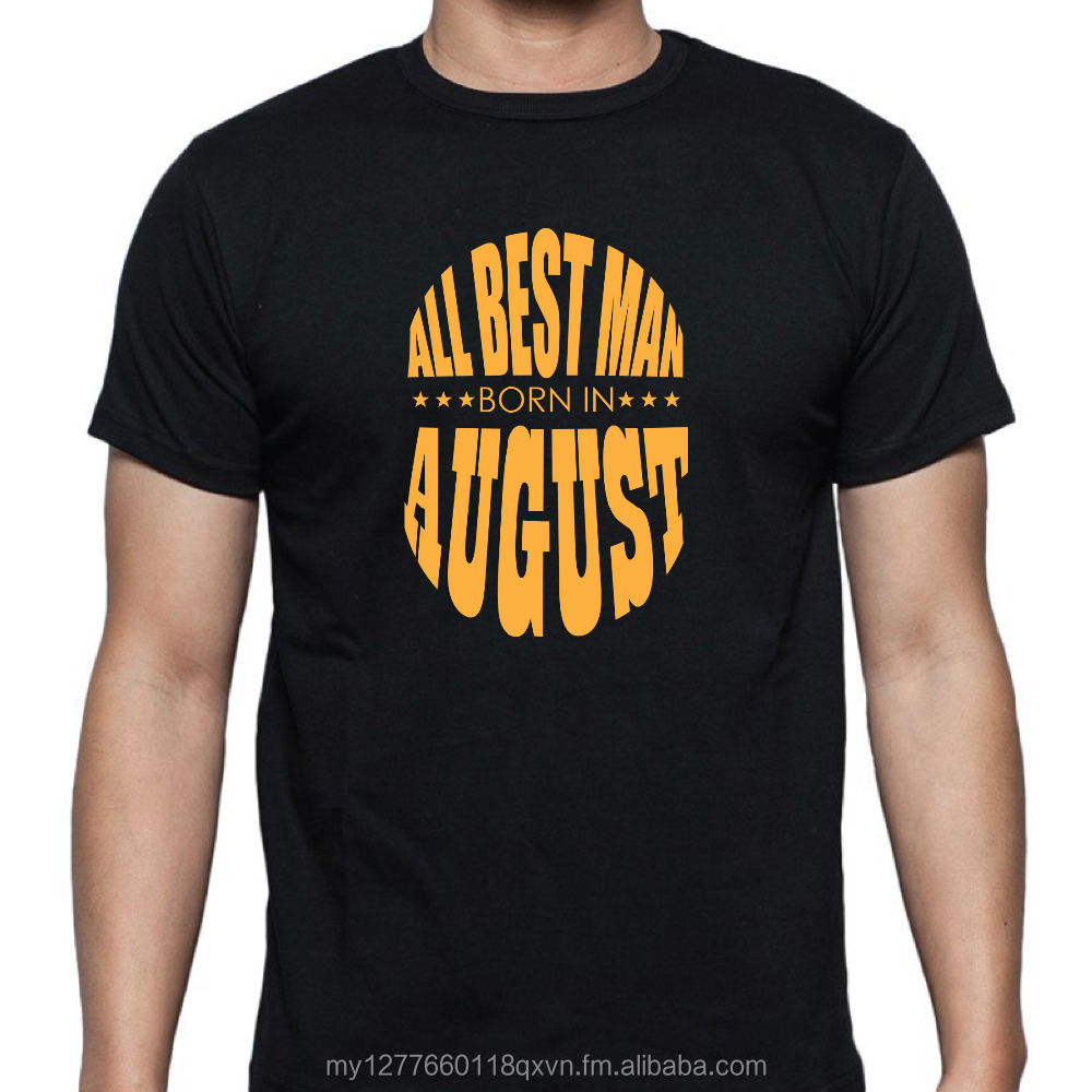 All Best Man Born In August T-shirt from Malaysia