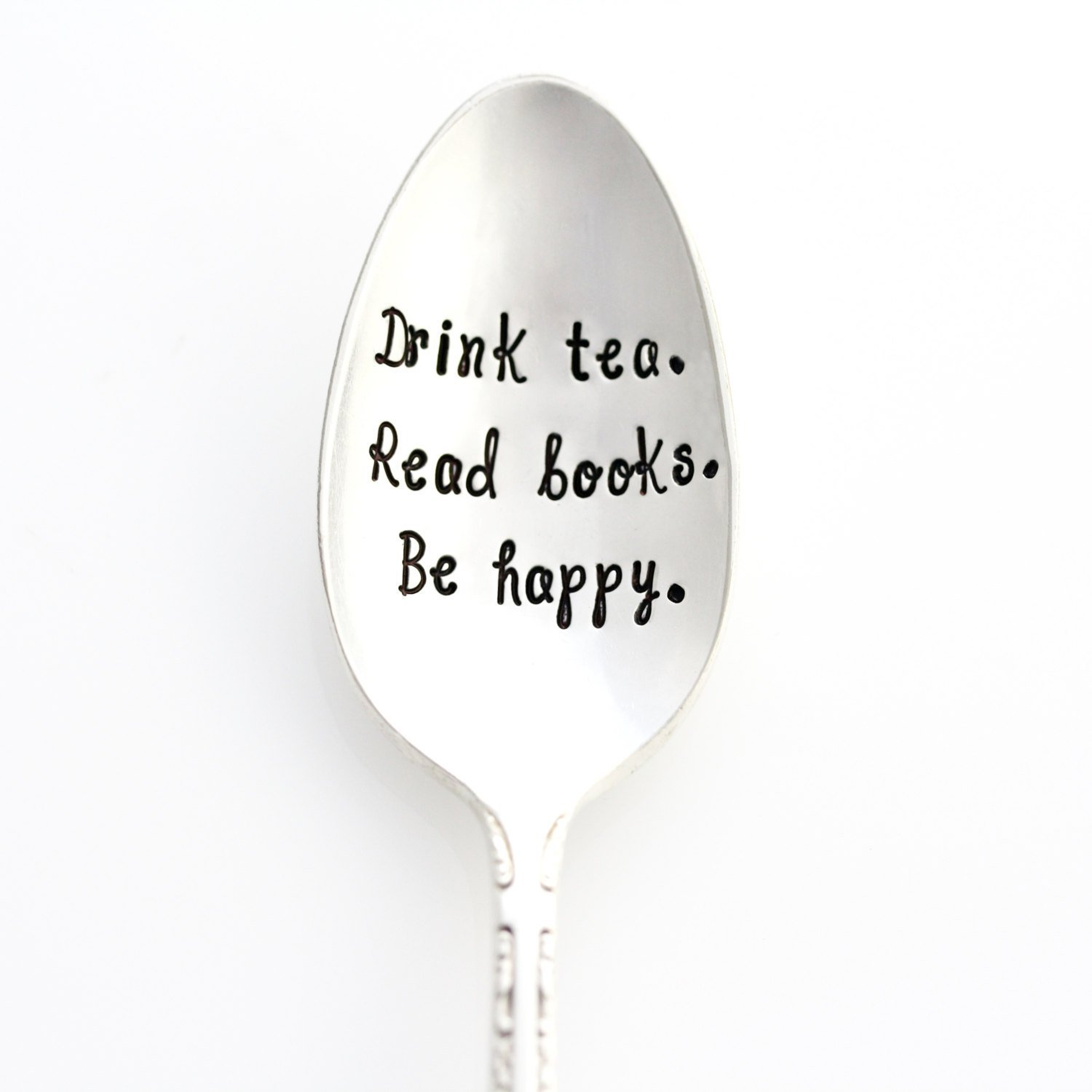 Drink Tea. Read Books, Be Happy. Hand Stamped Spoon. Handstamped Vintage Tea Spoon. Part of the Martha Stewart American Made Market.