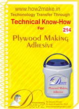 Technical know How report for making Plywood Making Adhesive