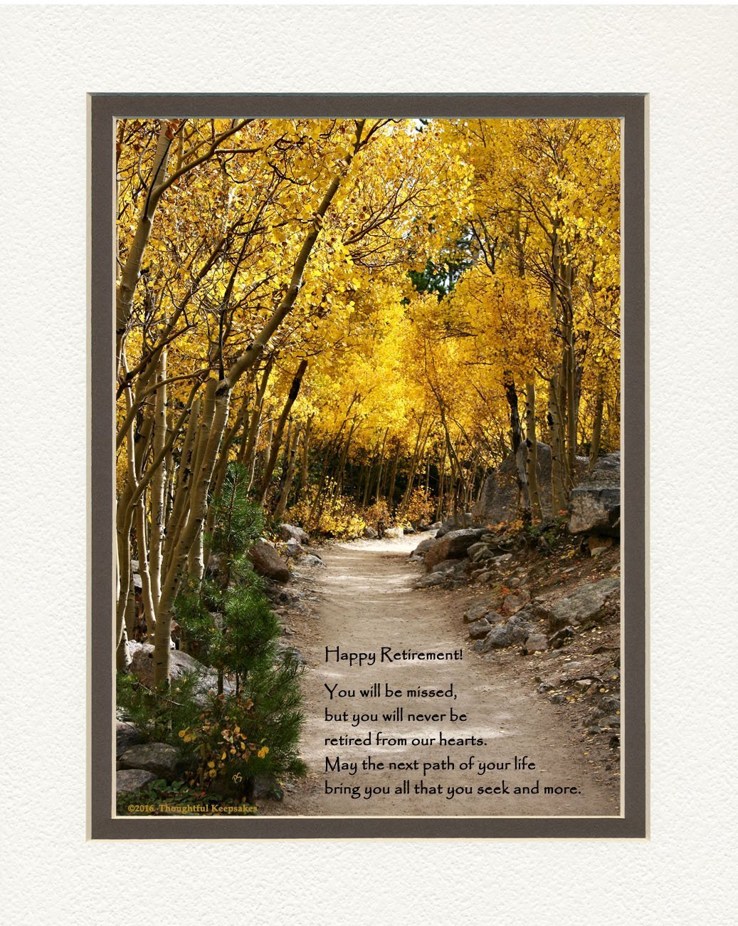 "Get Quotations · Retirement Gift. Aspen Path Photo with ""You Will Be Missed, But You Will"