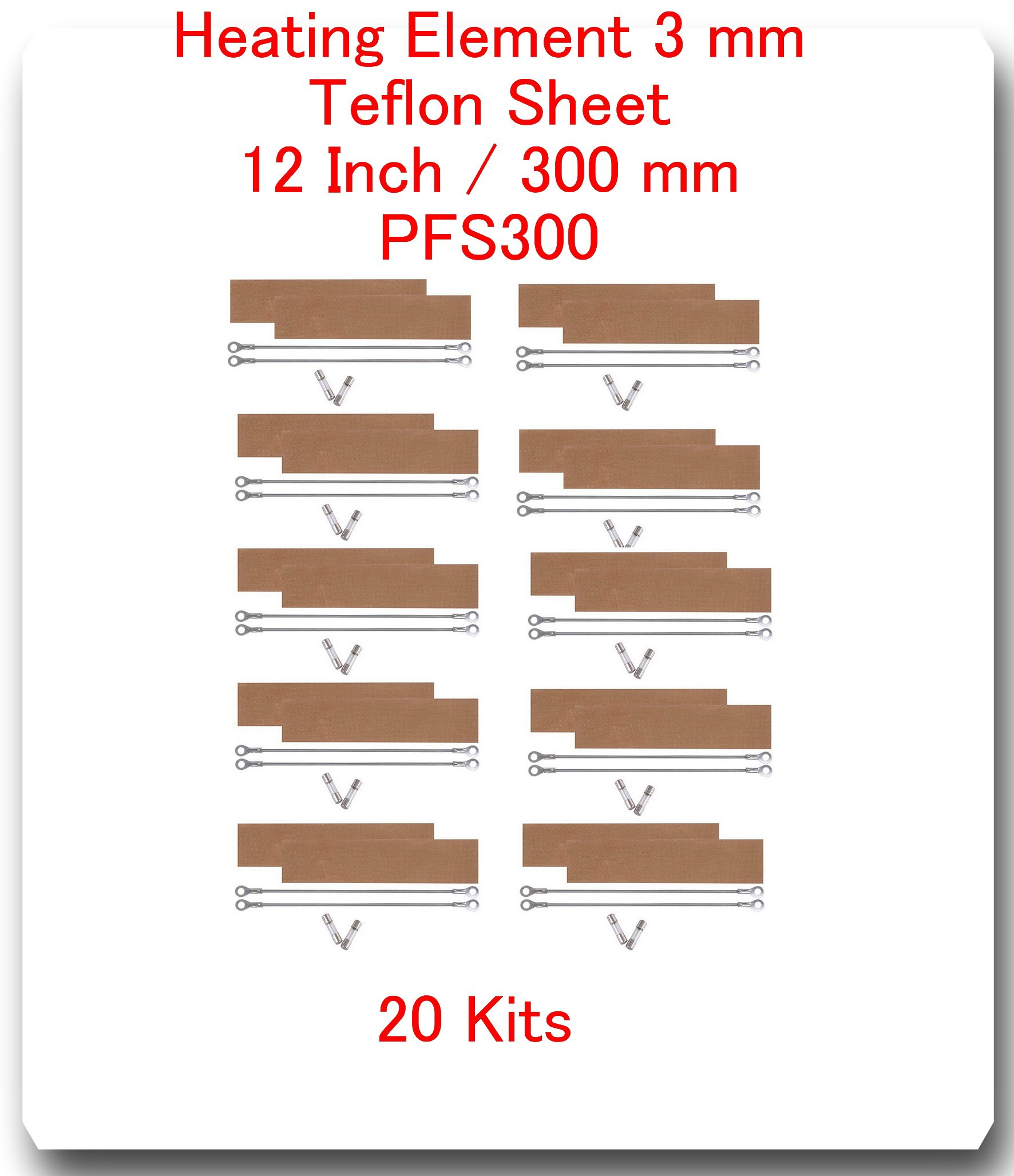 "(20 Kits) Replacement Elements for Impulse Sealer PFS-300 12""(20 Heating Elements 3MM+20 Teflon Sheets+ 20 Fuses)"