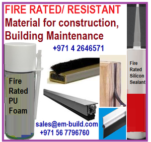 Fire rated/ resistant Foam/ Sealant/ sandwich panels/ boards / sheets  supplier in Dubai + 971 56 5478106 Oman/ Kuwait/ Bahrain