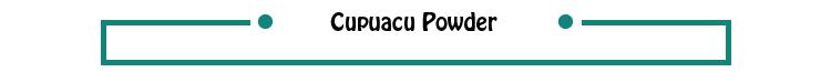 CUPUACU EXTRACT -ANTIOXIDANT